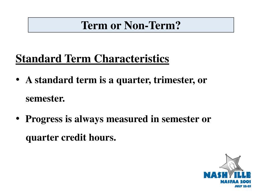Term or Non-Term?