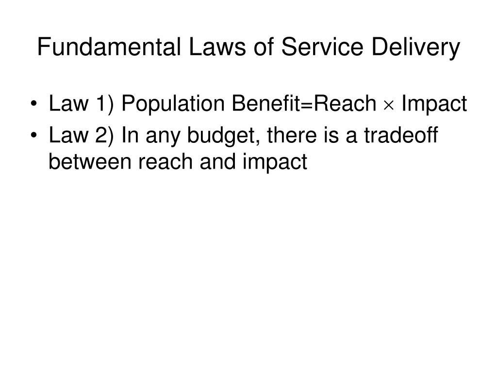 Fundamental Laws of Service Delivery