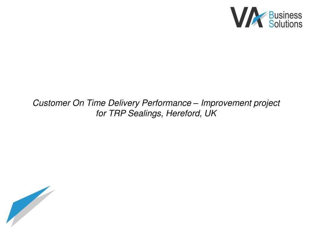 Customer On Time Delivery Performance – Improvement project for TRP Sealings, Hereford, UK