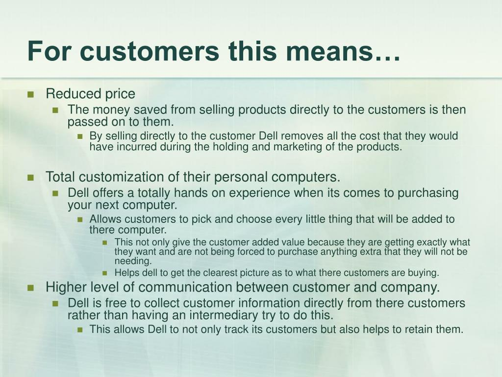 For customers this means…