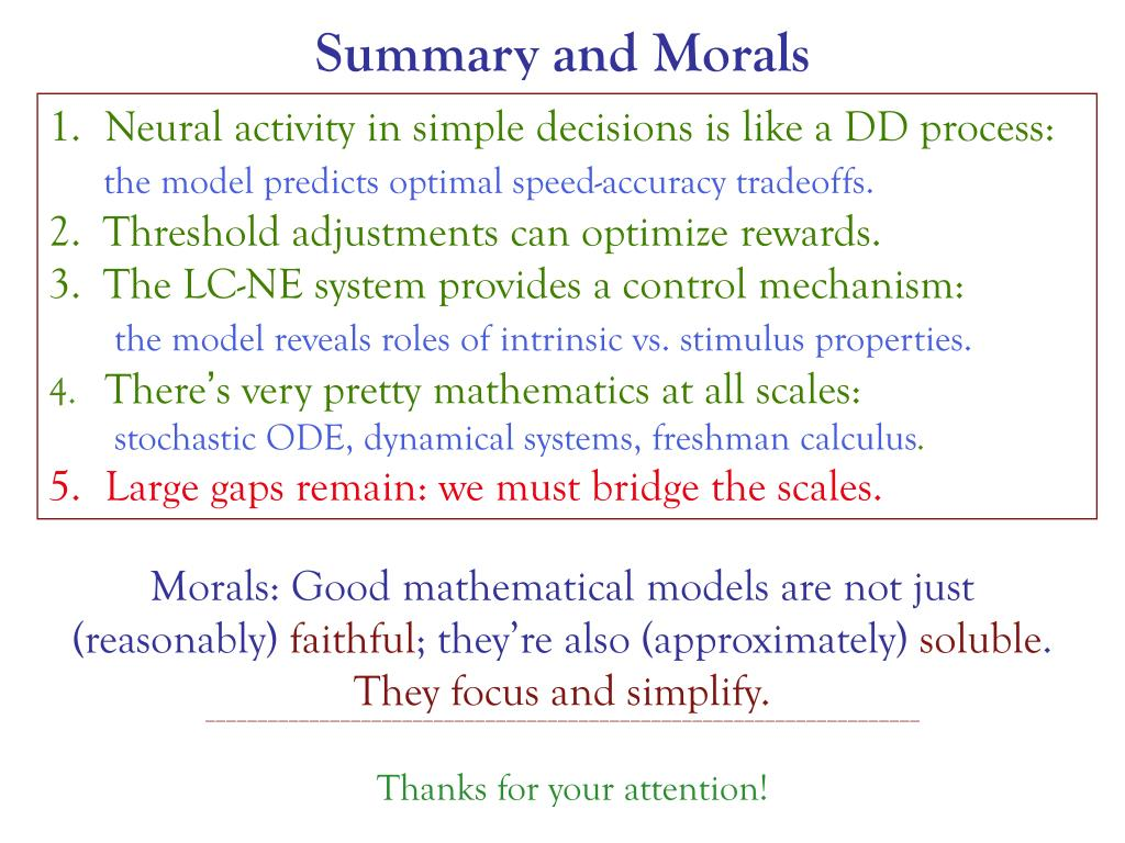 Summary and Morals