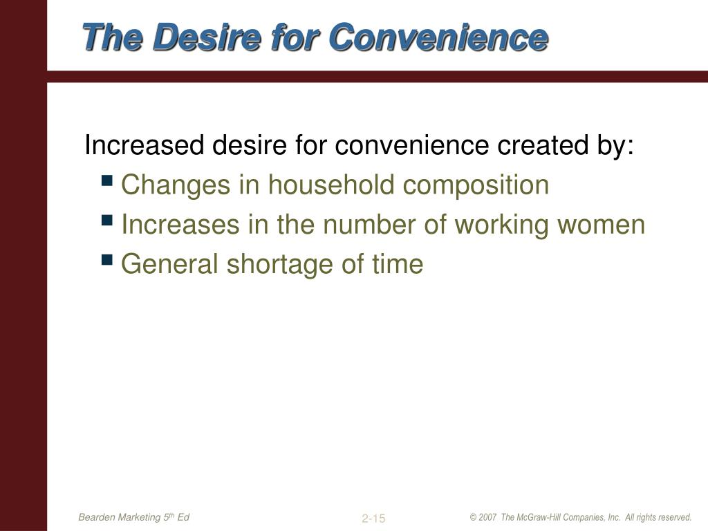 The Desire for Convenience