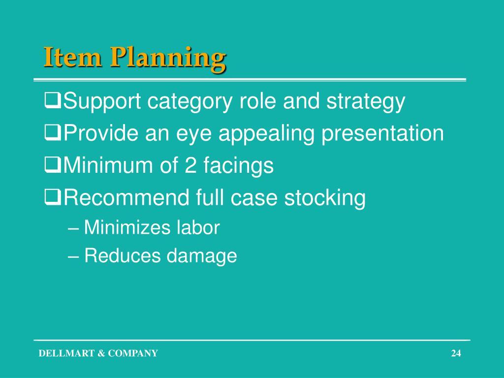 Item Planning