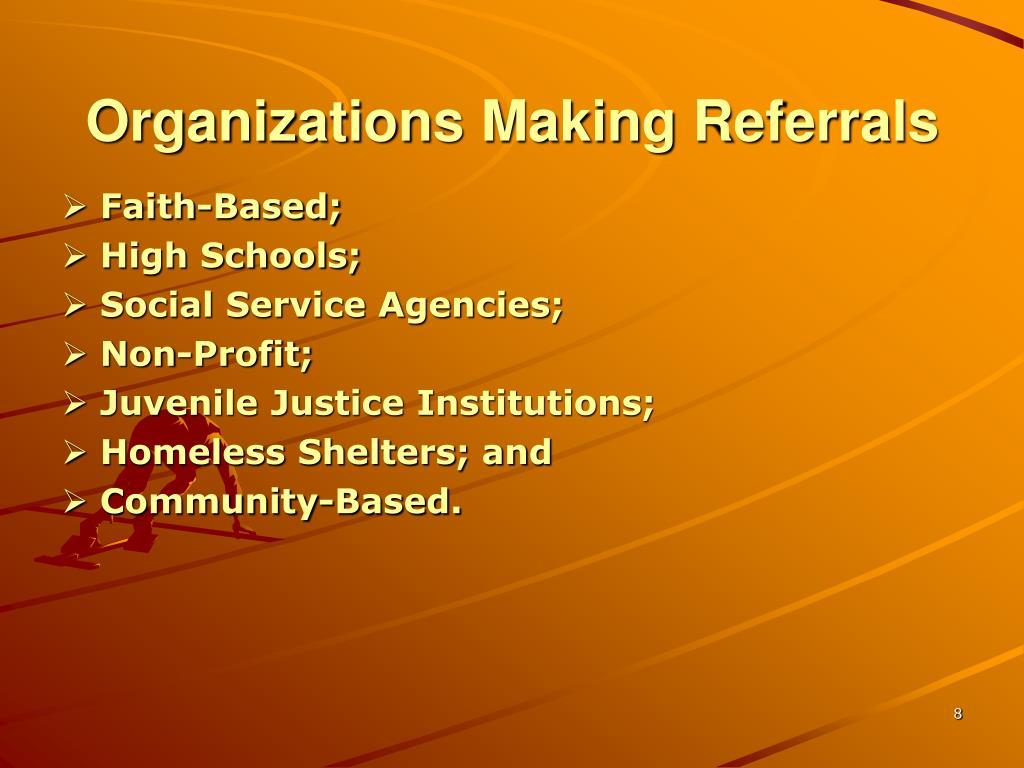Organizations Making Referrals