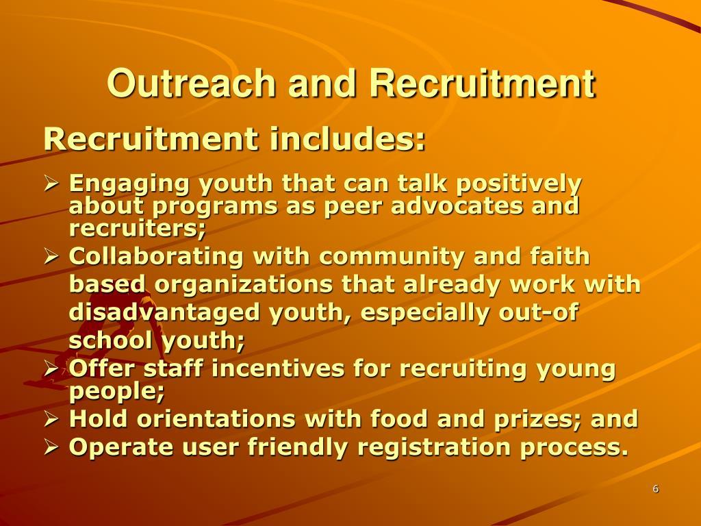 Outreach and Recruitment