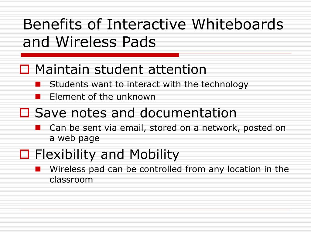 Benefits of Interactive Whiteboards and Wireless Pads
