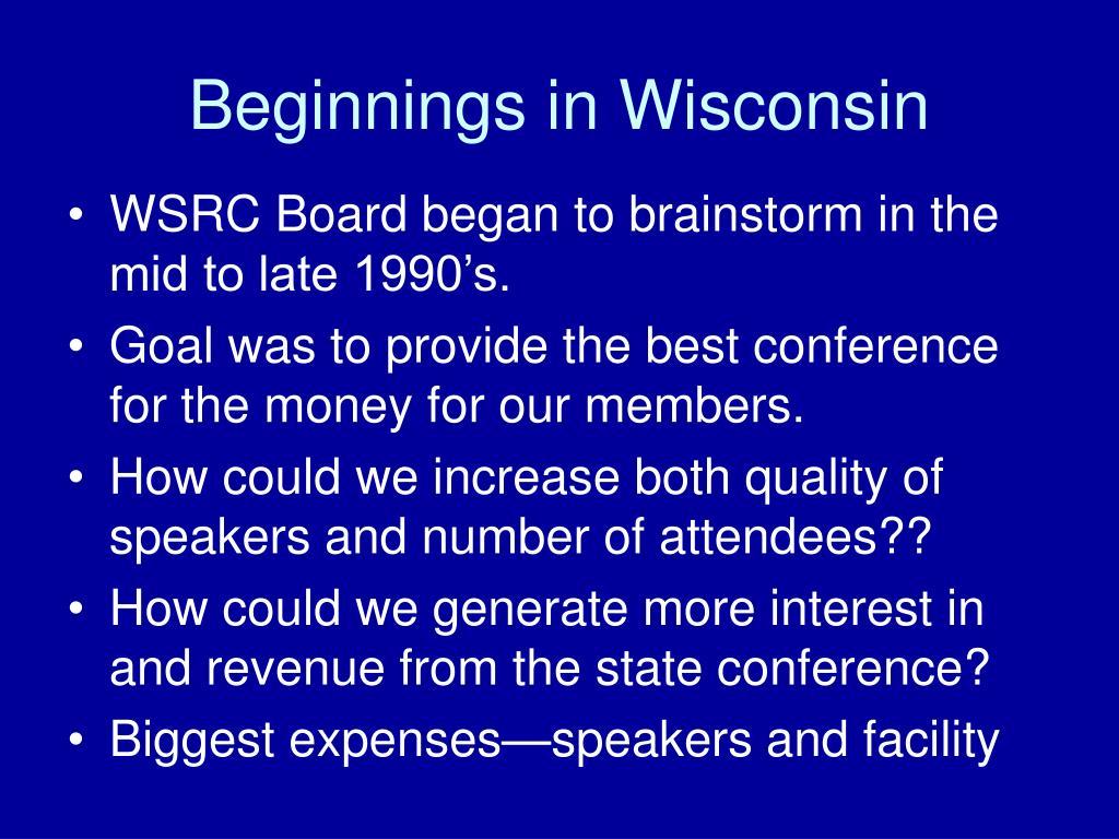 Beginnings in Wisconsin