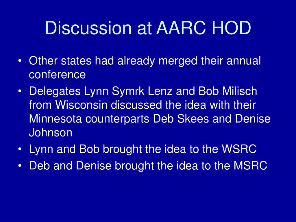 Discussion at AARC HOD