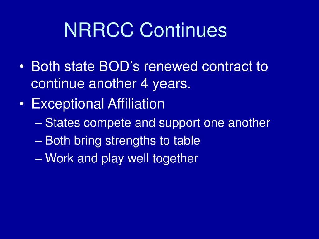 NRRCC Continues