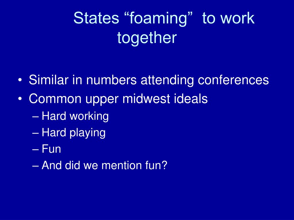 """States """"foaming""""  to work together"""