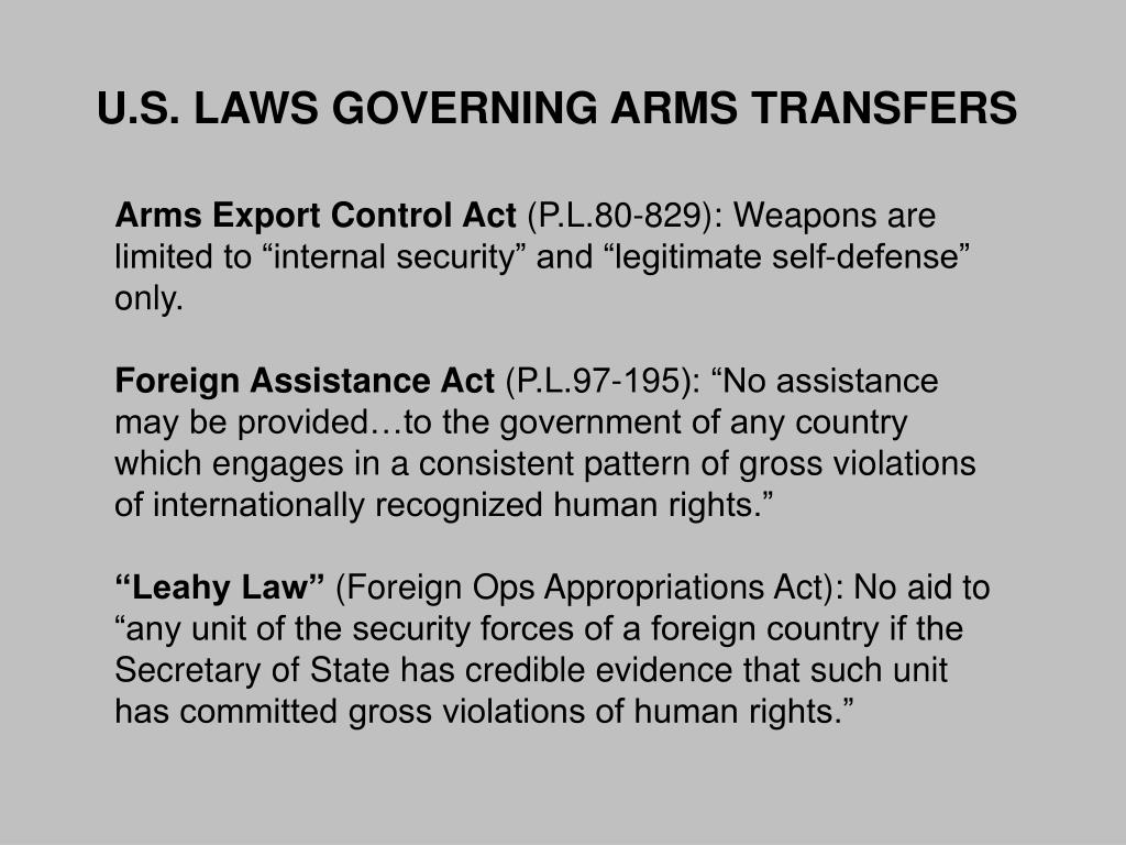 U.S. LAWS GOVERNING ARMS TRANSFERS