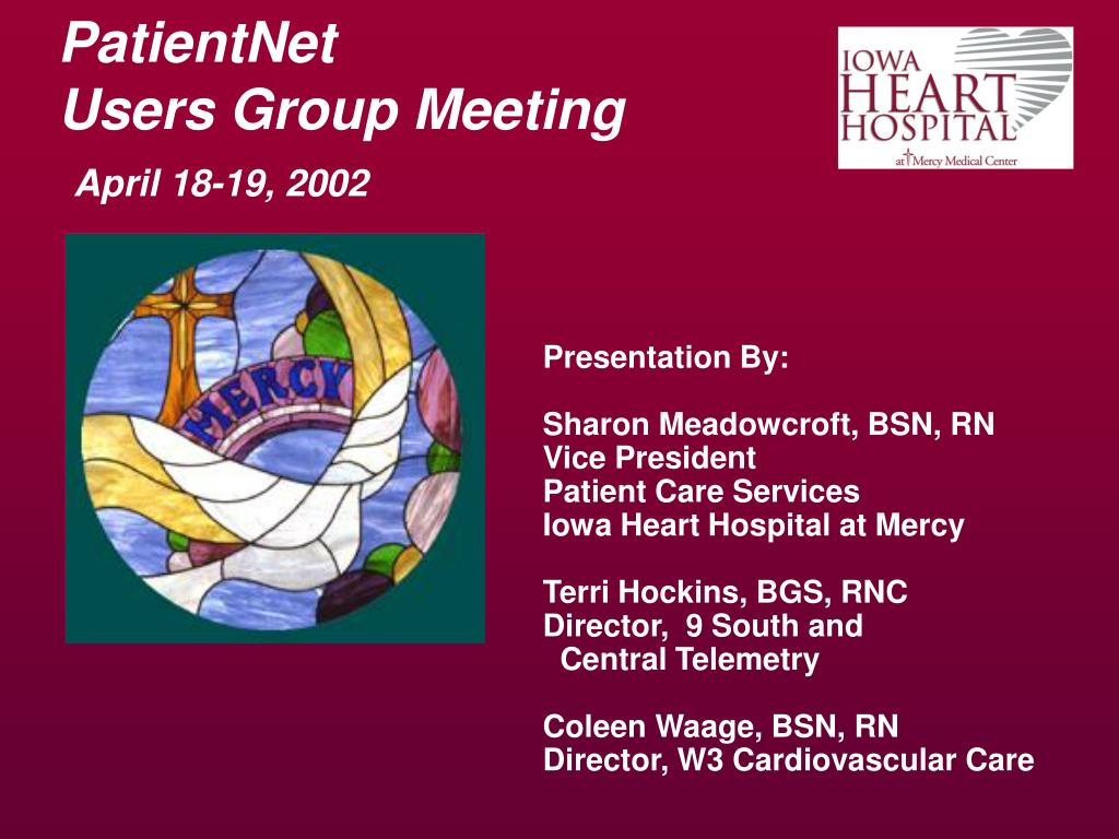 patientnet users group meeting april 18 19 2002