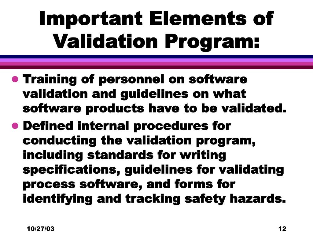 Important Elements of Validation Program: