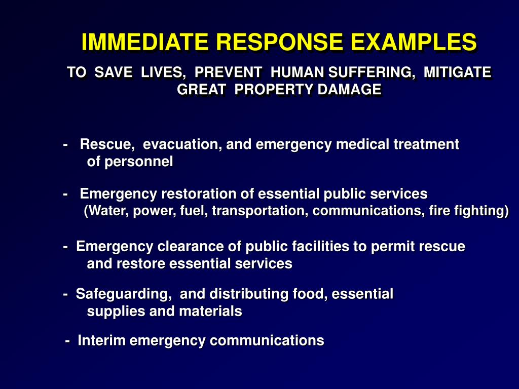 IMMEDIATE RESPONSE EXAMPLES