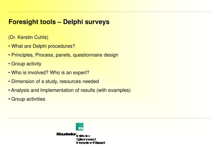 Foresight tools delphi surveys