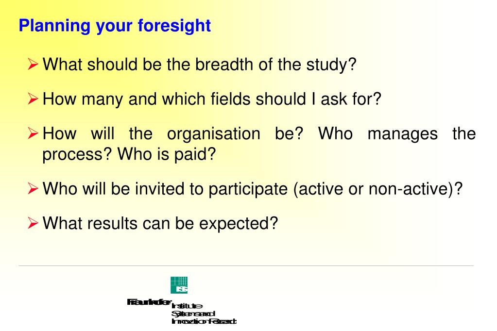 Planning your foresight