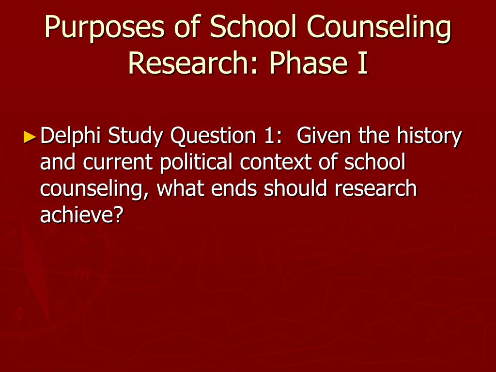 Purposes of School Counseling Research: Phase I