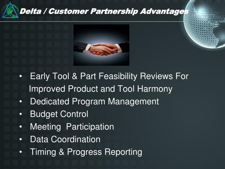 Delta / Customer Partnership Advantages