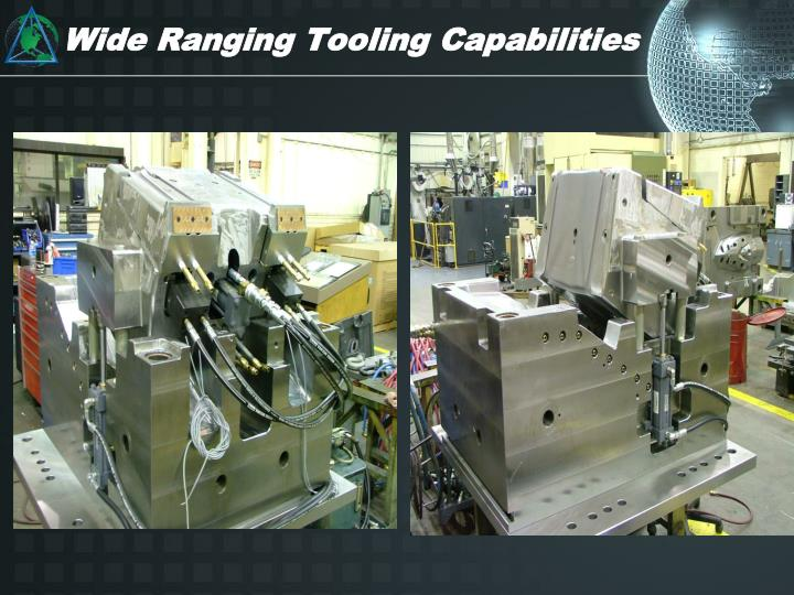 Wide Ranging Tooling Capabilities