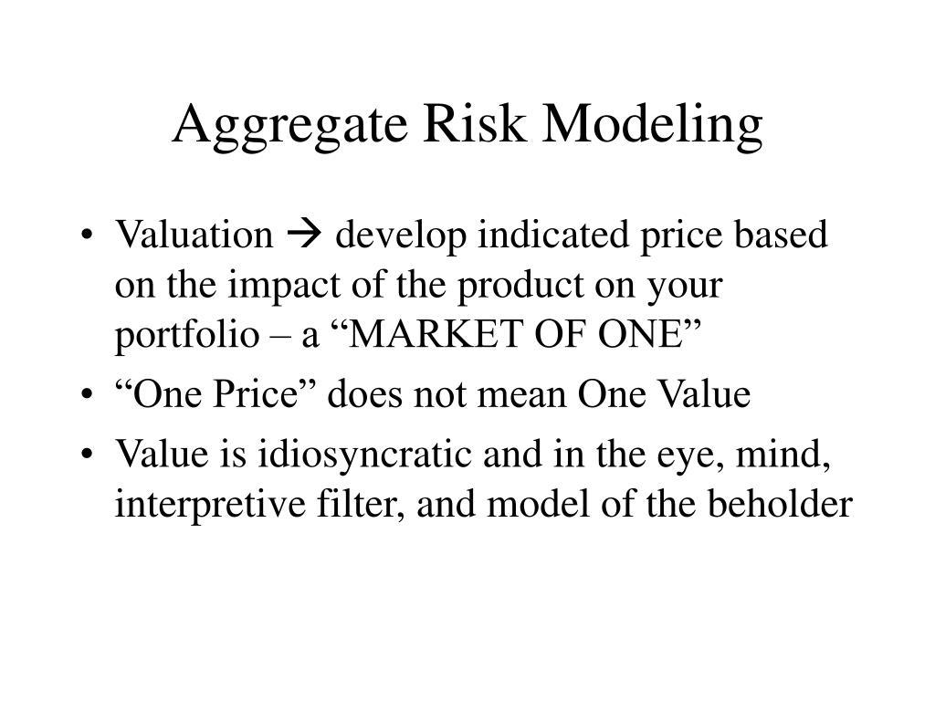 Aggregate Risk Modeling