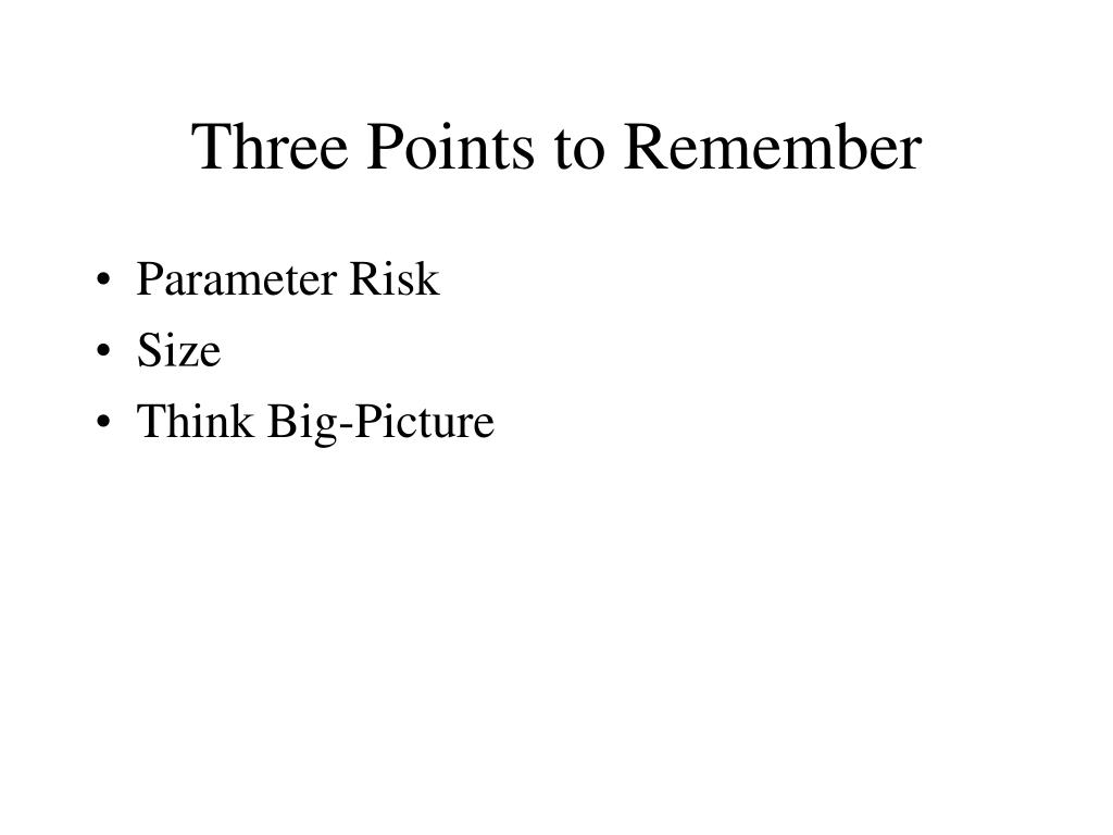 Three Points to Remember