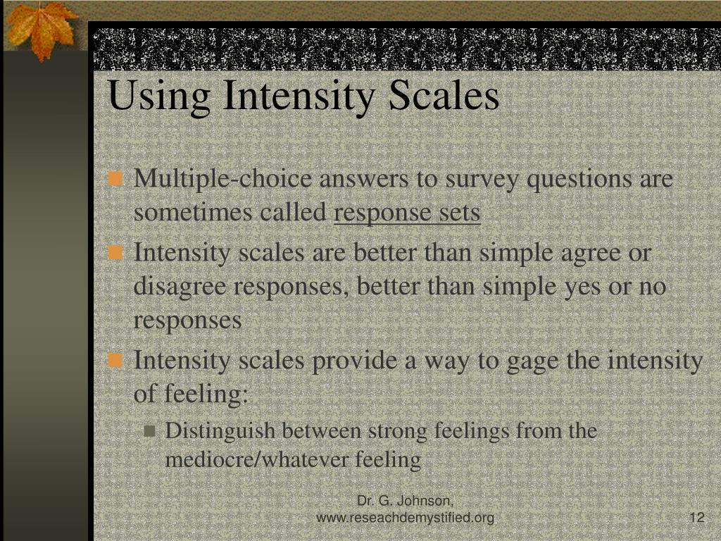 Using Intensity Scales
