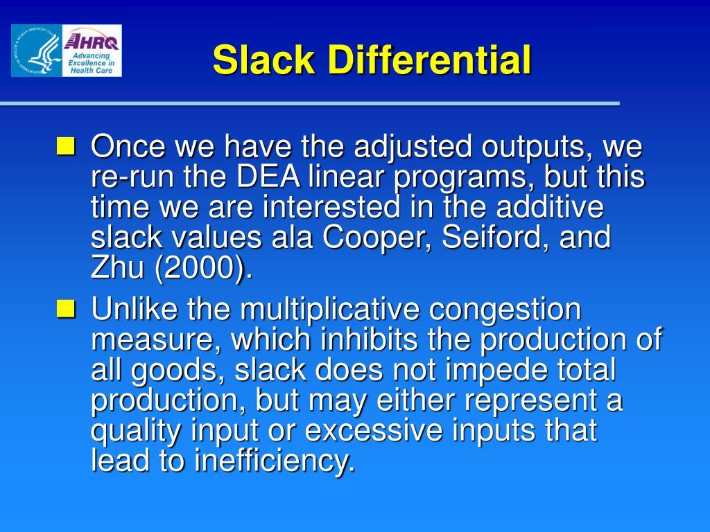 Slack Differential
