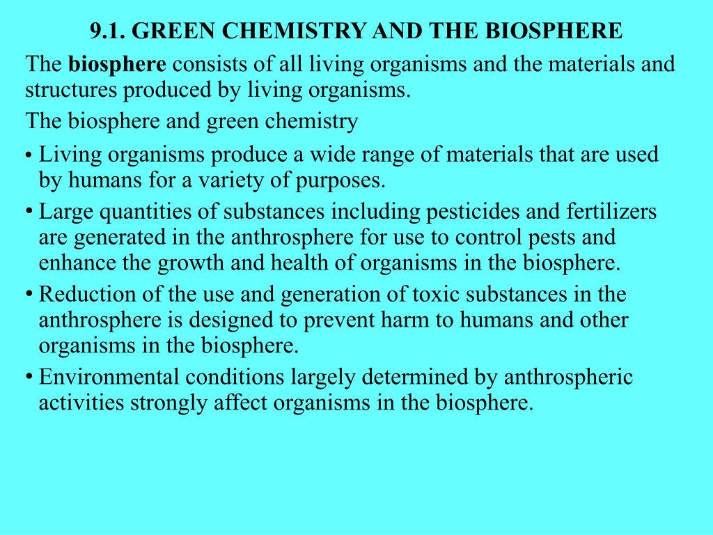 9.1. GREEN CHEMISTRY AND THE BIOSPHERE