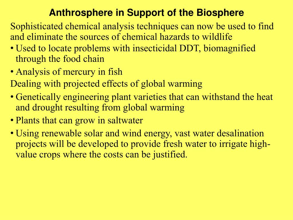 Anthrosphere in Support of the Biosphere