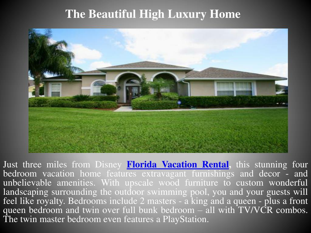 The Beautiful High Luxury Home