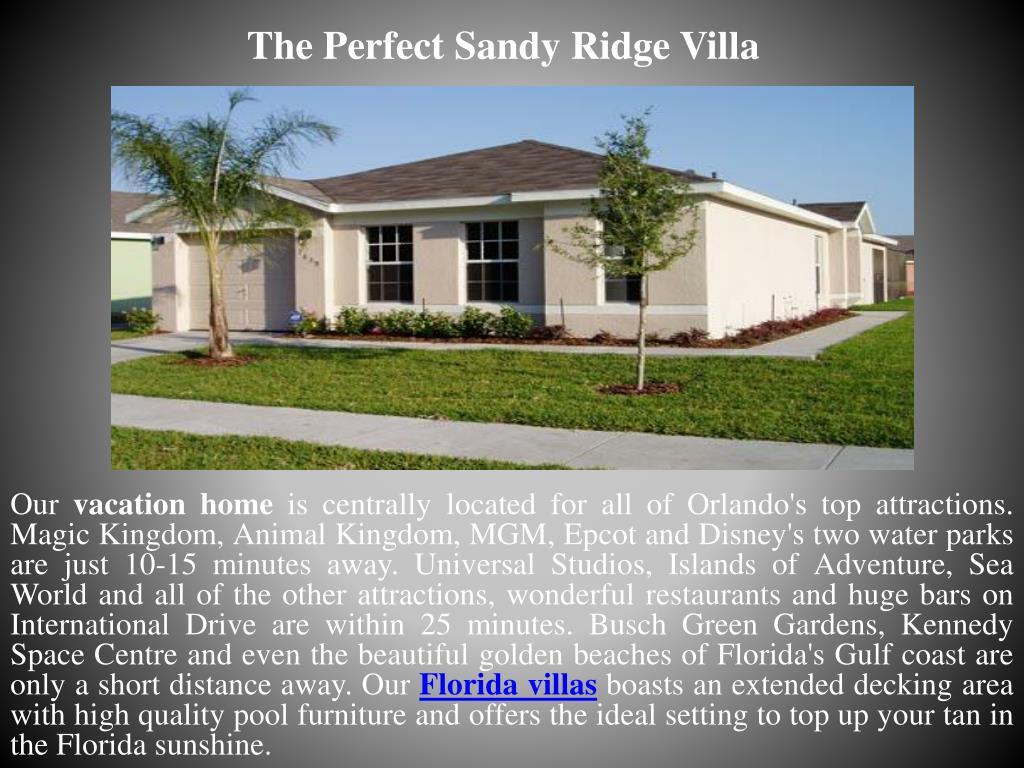 The Perfect Sandy Ridge Villa