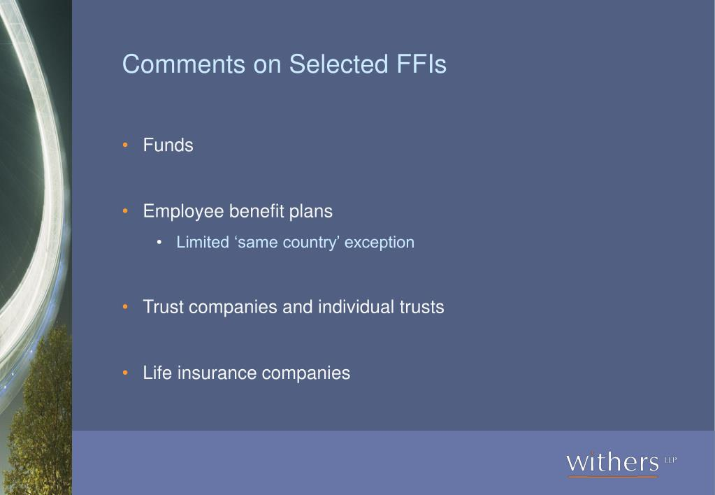 Comments on Selected FFIs