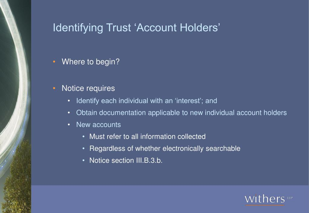 Identifying Trust 'Account Holders'