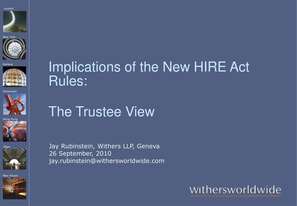 Implications of the New HIRE Act Rules:
