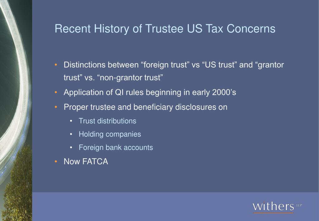 Recent History of Trustee US Tax Concerns