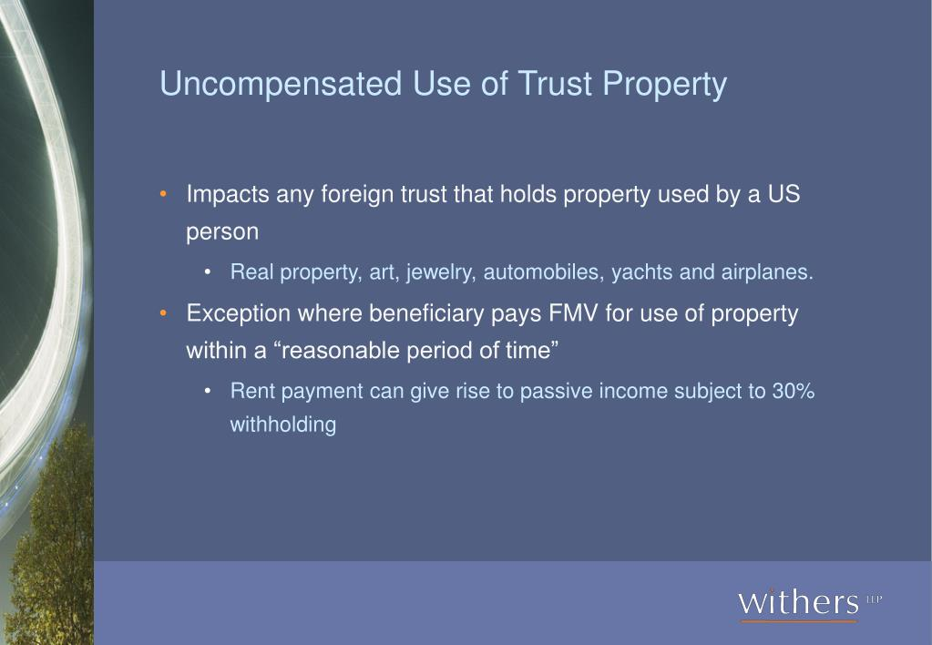 Uncompensated Use of Trust Property