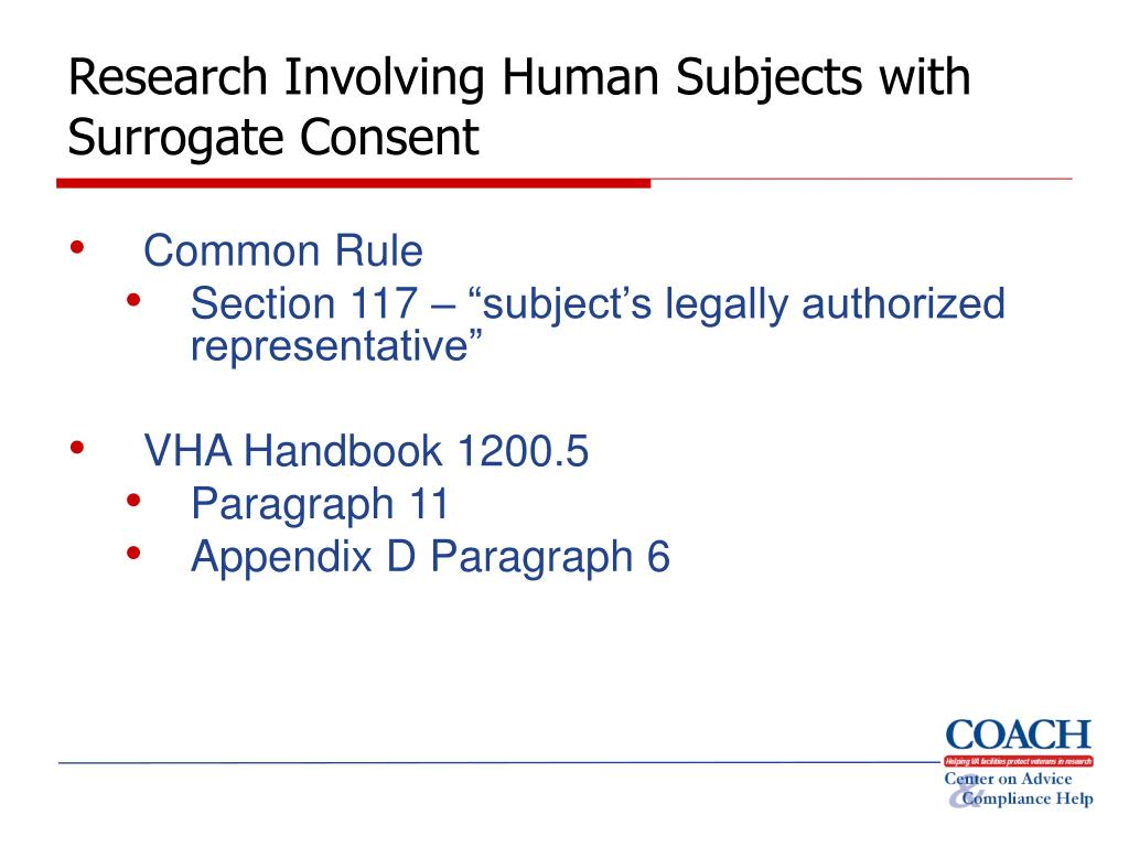 Research Involving Human Subjects with Surrogate Consent