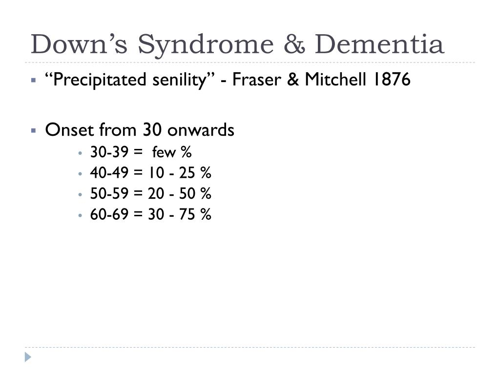 Down's Syndrome & Dementia