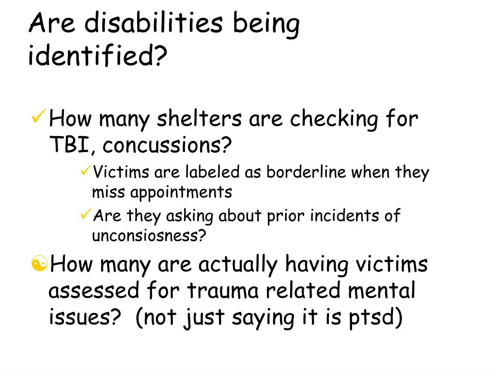 Are disabilities being identified?