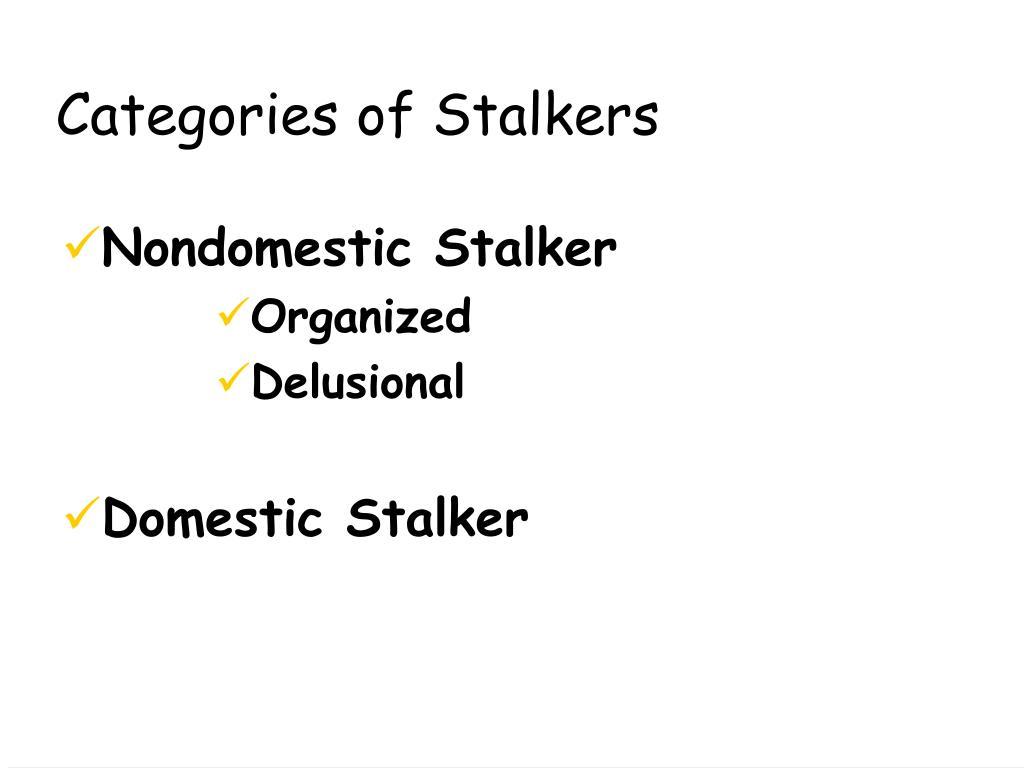 Categories of Stalkers