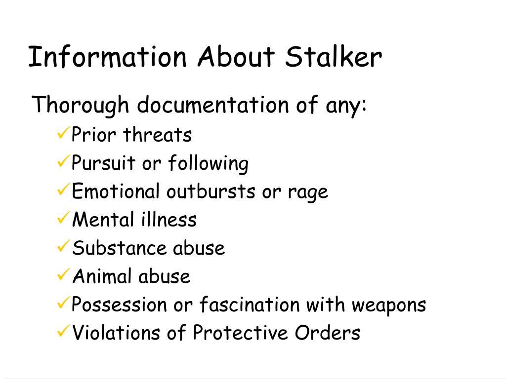 Information About Stalker