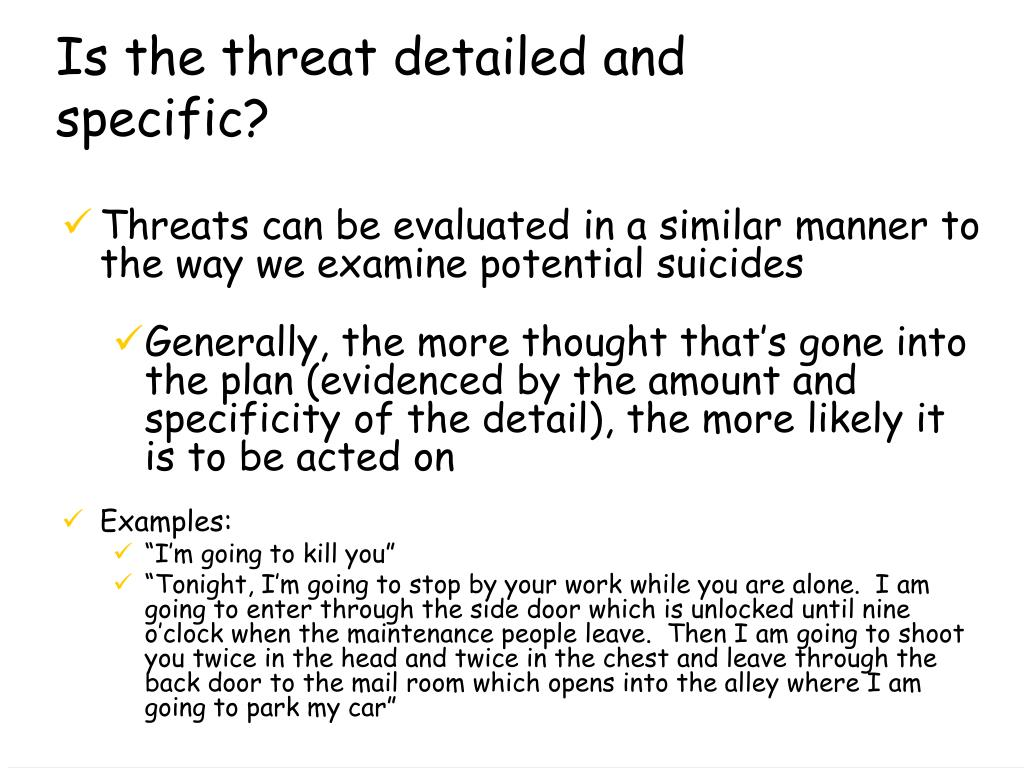 Is the threat detailed and specific?