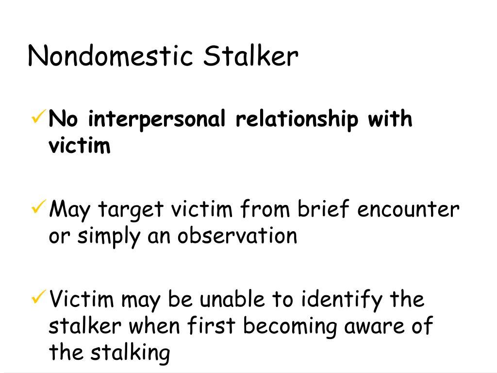 Nondomestic Stalker