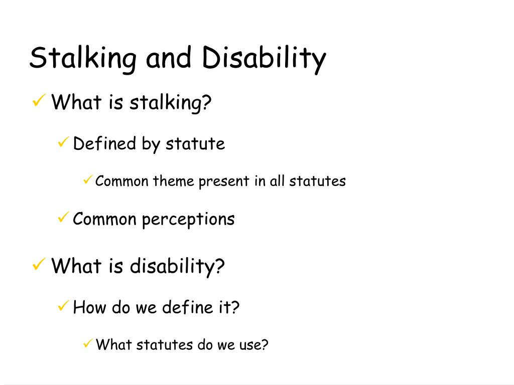 Stalking and Disability