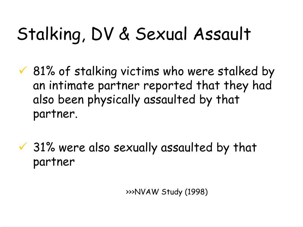 Stalking, DV & Sexual Assault