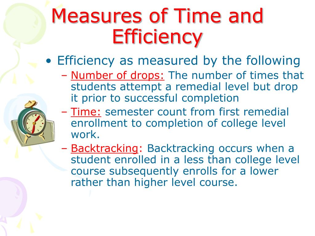 Measures of Time and Efficiency