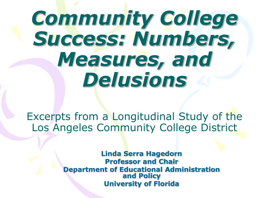 Community College Success: Numbers, Measures, and Delusions