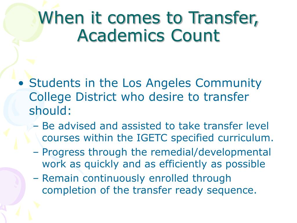 When it comes to Transfer, Academics Count