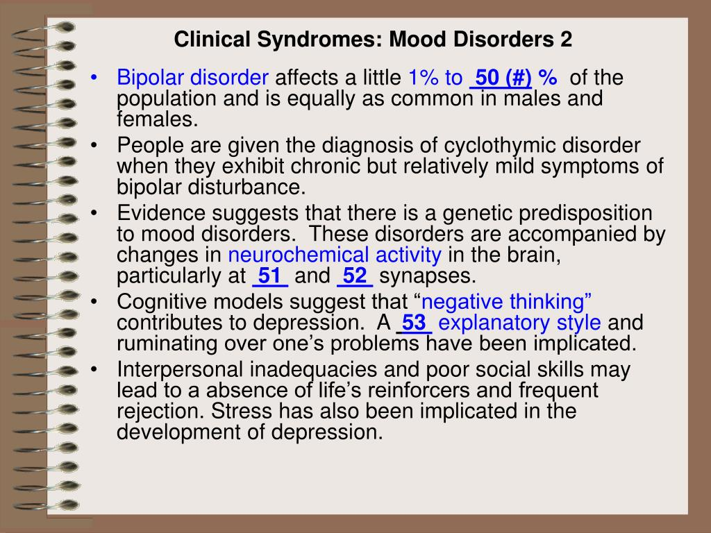 Clinical Syndromes: Mood Disorders 2