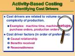 activity based costing identifying cost drivers